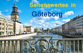 Interessante Orte und Reiseziele in Schweden Göteborg