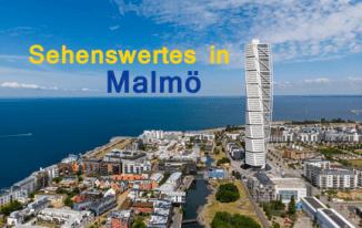 Interessante Orte und Reiseziele in Schweden Malmö
